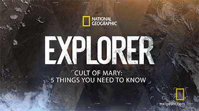 National Geographic: 5 Things to Know About Marian Apparitions